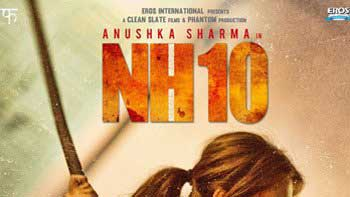 Release Date of Anushka's 'NH10' Postponed due to Censor Issues!