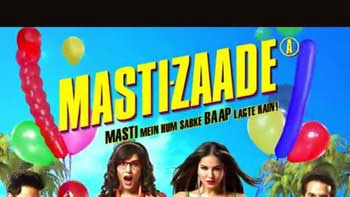 'Mastizaade' unleashes its Motion Poster