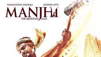 New Poster Release: 'Manjhi The Mountain Man'