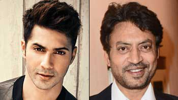 Varun Dhawan to share the screen with Irrfan Khan in action thriller
